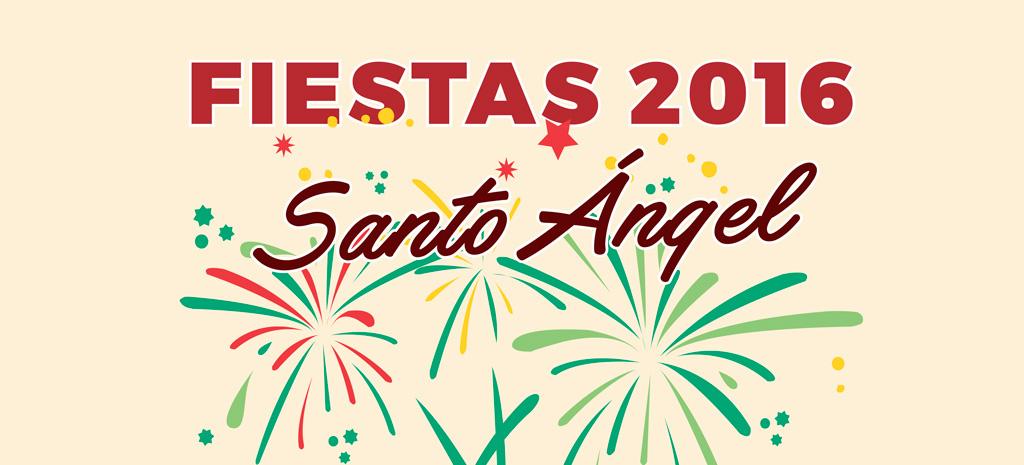 Fiestas patronales 2016 en Santo Ángel