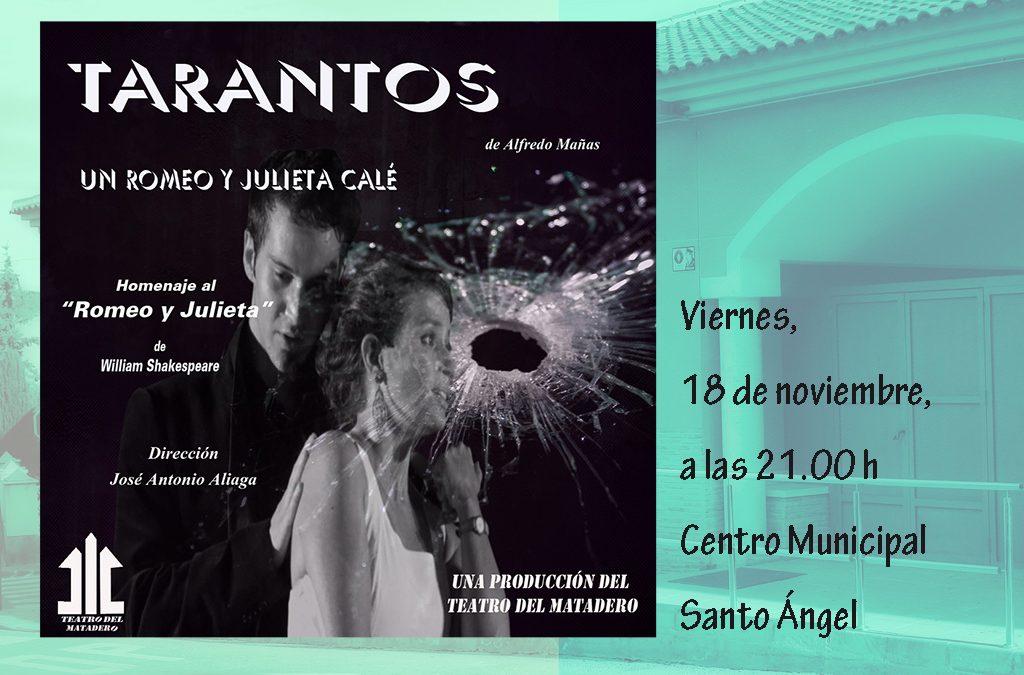"Representación Teatral ""TARANTOS"""