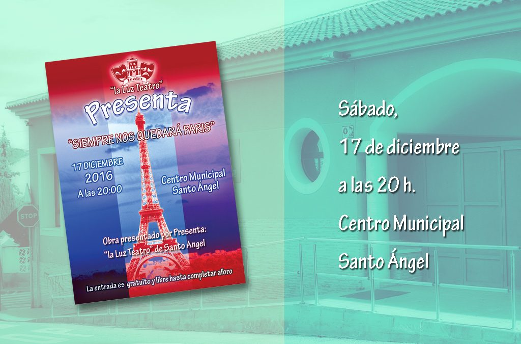 Representación de teatro «Siempre nos quedará París»