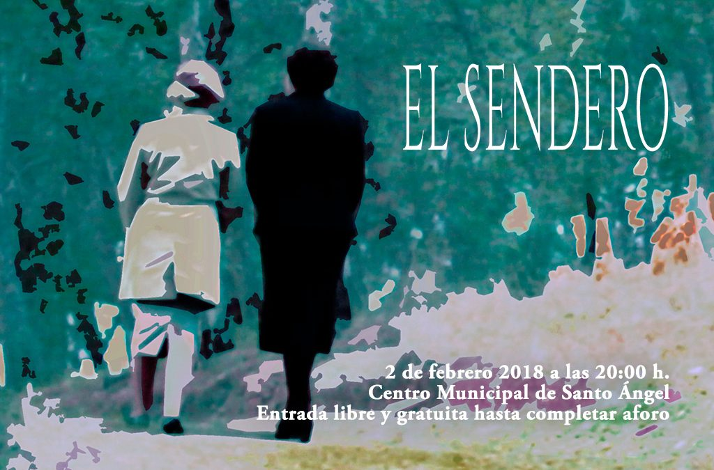 "Documental ""El sendero"""