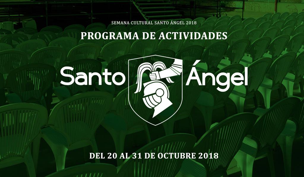 Fiestas Culturales 2018 del pueblo de Santo Ángel