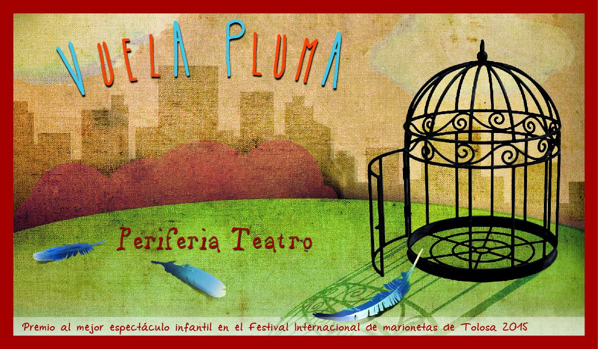 """Periferia Teatro de títeres obra """"Vuela pluma"""""""