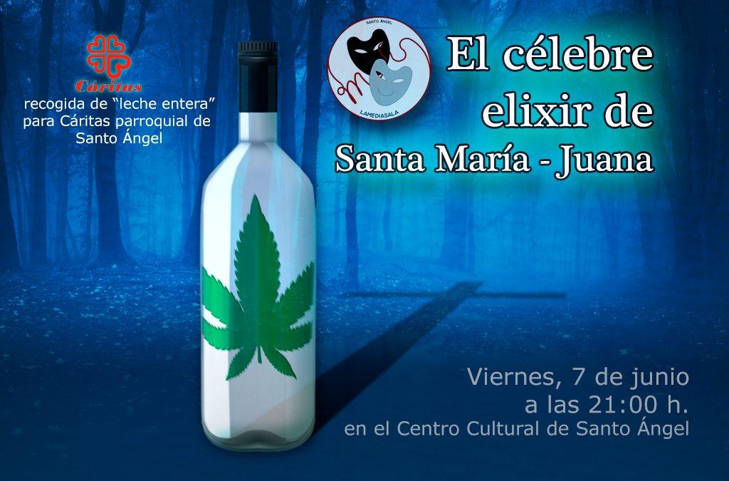 Lamediasala Teatro presenta «El célebre elixir de Santa María – Juana»