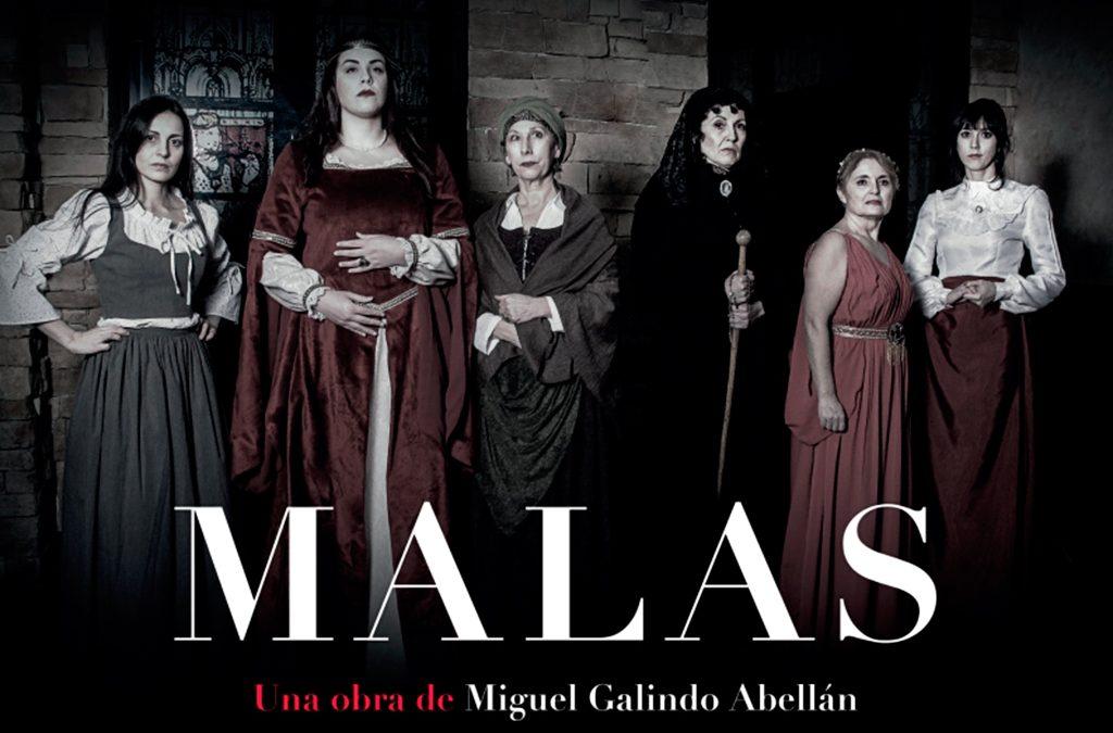 «Malas» una obra de teatro Miguel Galindo Abellán