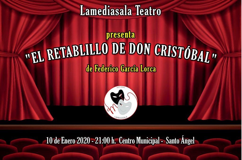 """Lamediasala Teatro presenta """"Retablillo de Don Cristóbal"""" de Federico García Lorca"""