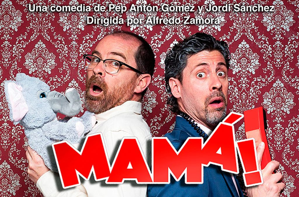 """Doble K Teatro presenta la comedia """"MAMÁ"""""""